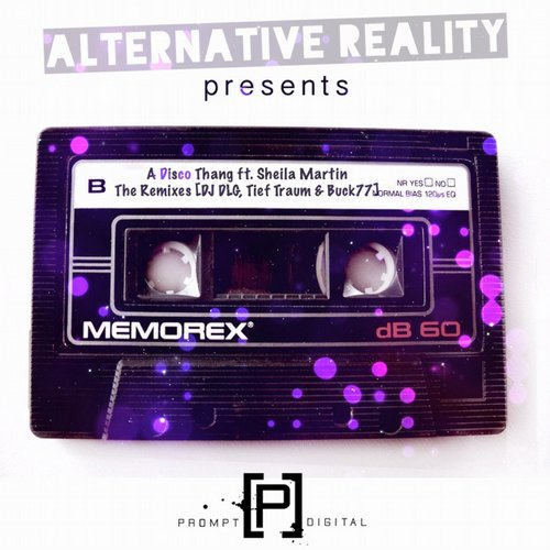 Alternative Reality - A Disco Thang: The Remixes [PD085]